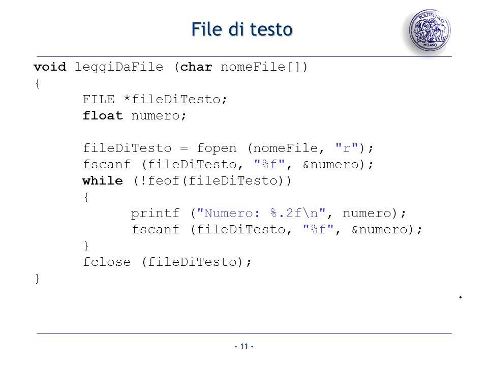 File di testo void leggiDaFile (char nomeFile[]) { FILE *fileDiTesto;